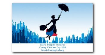 Mary Poppins Returns casting calls and auditions for new actors